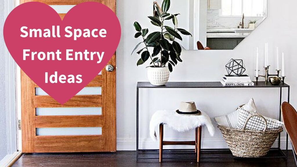Decorating ideas for small foyers and small entryways