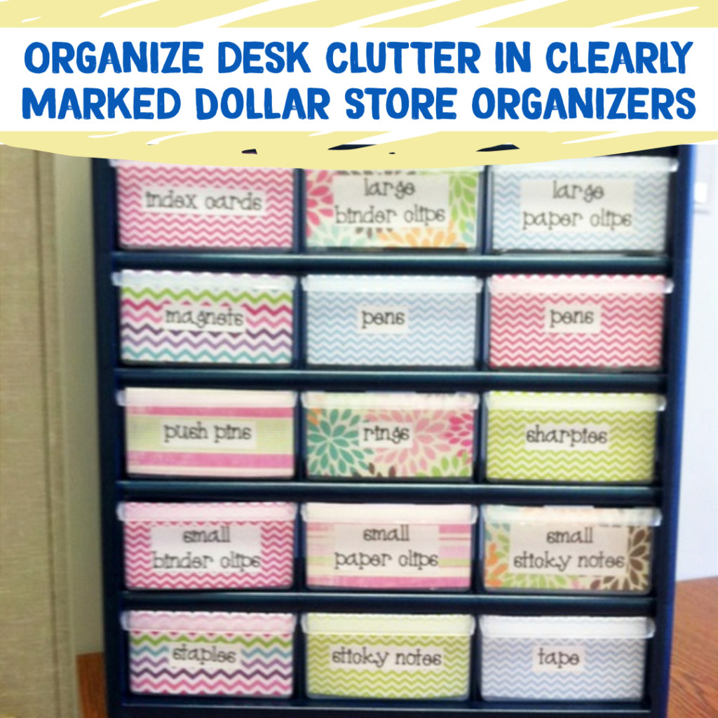 Desk Organization and Home Office Organization ideas - declutter your desk with cheap Dollar Store Containers