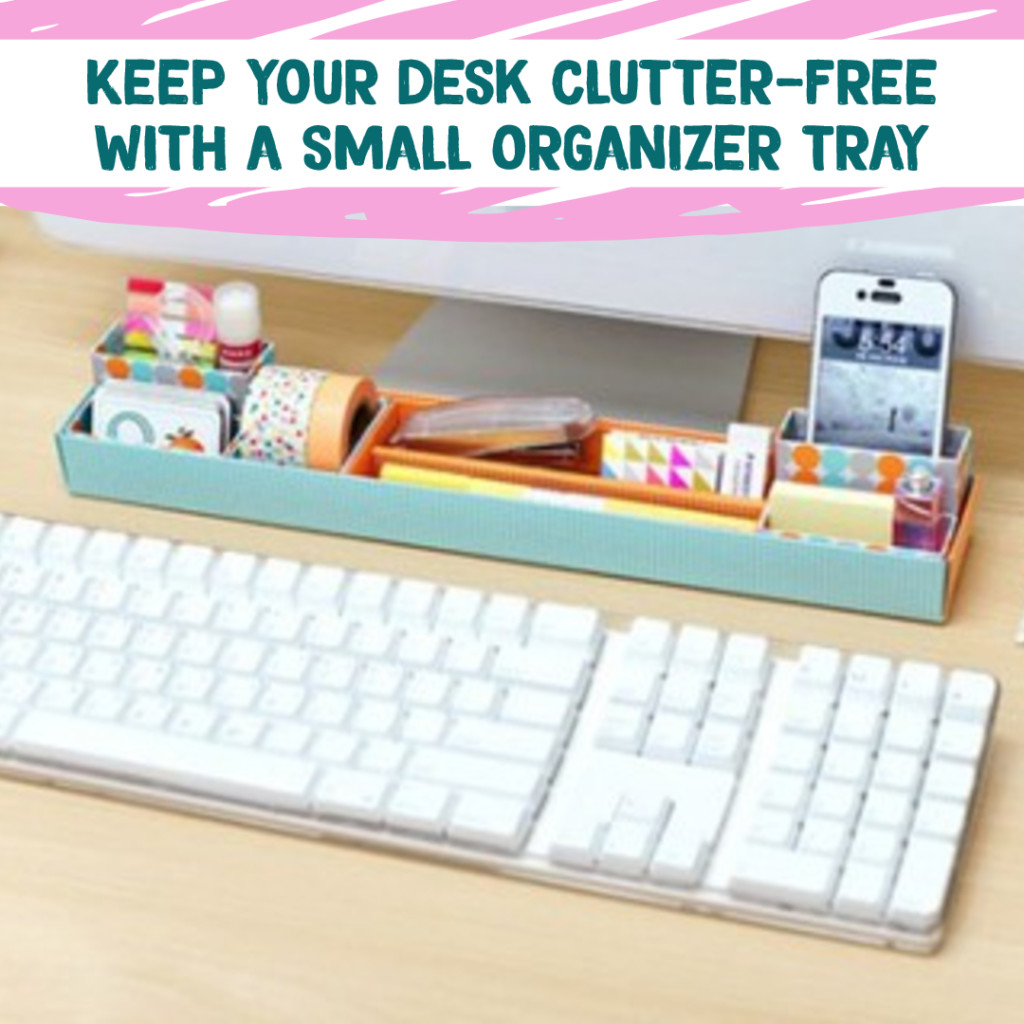 Desk Organization and Home Office Organization ideas - make a DIY tray for front of your computer to control clutter