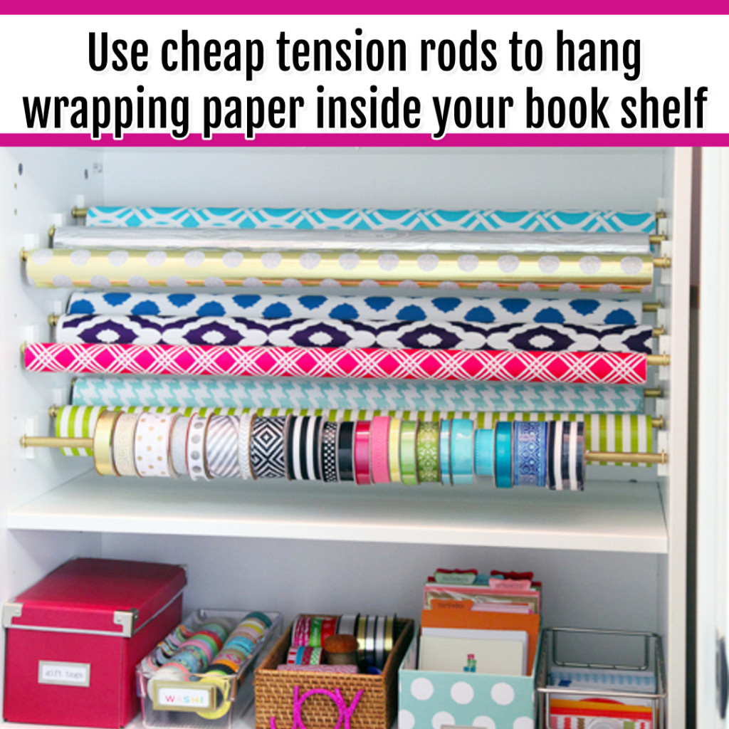 Organize Wrapping Supplies and Wrapping Paper - Organization Ideas: Use tension rods inside your bookshelves to organize wrapping paper and ribbon