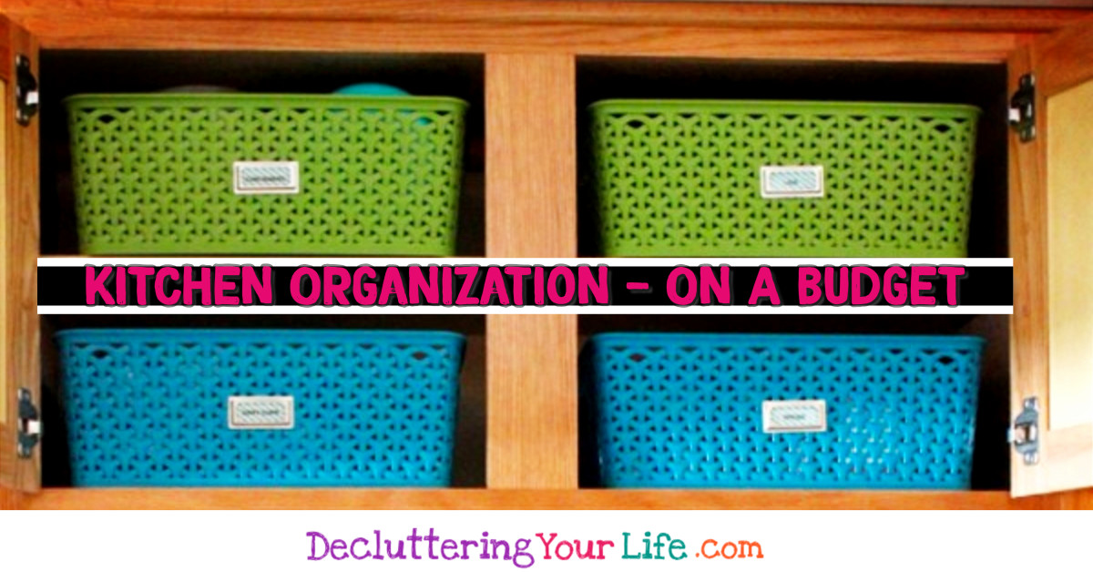 Kitchen organization - how to organize kitchen on a budget - cheap and easy DIY organization ideas for the home - Dollar store kitchen organization ideas to get kitchen organized