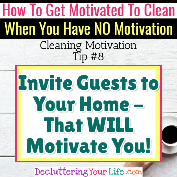 Speed clean for company! Cleaning Motivation, Cleaning Hacks Tips and Tricks for Inspiration to Get Motivated to Clean Your Room, Your Home and Declutter Your Life when sad, depressed, overwhelmed by a messy house or just feeling lazy (even if clutter is overwhelming) These housecleaning tips and household hacks are good for packrats and hoarders too.