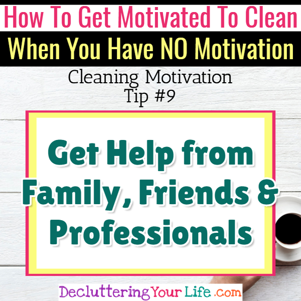 Get help to get motivated to clean if you're depressed - Cleaning Motivation, Cleaning Hacks Tips and Tricks for Inspiration to Get Motivated to Clean Your Room, Your Home and Declutter Your Life when sad, depressed, overwhelmed by a messy house or just feeling lazy (even if clutter is overwhelming) These housecleaning tips and household hacks are good for packrats and hoarders too.