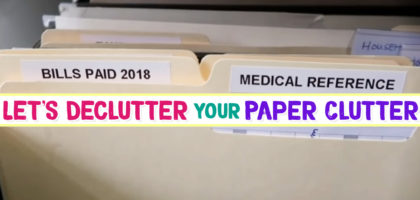 Paper Clutter SOLUTIONS – How To Declutter Your Paper Clutter For Good!