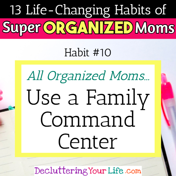 Organized moms use a family command center or family schedule wall - 13 Habits of Super Organized Mom - How To Be An Organized Mom (whether you work OR stay at home)