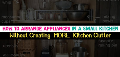 How To Arrange Appliances in Small Kitchens [WITHOUT adding MORE Kitchen Clutter]