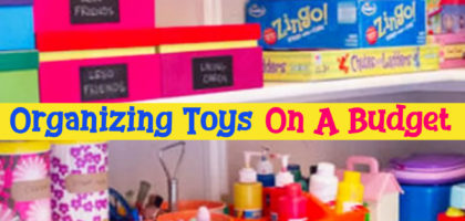 Organizing Toys on a Budget – Simple & Cheap Toy Decluttering and Storage Systems To Keep Mom's Sanity