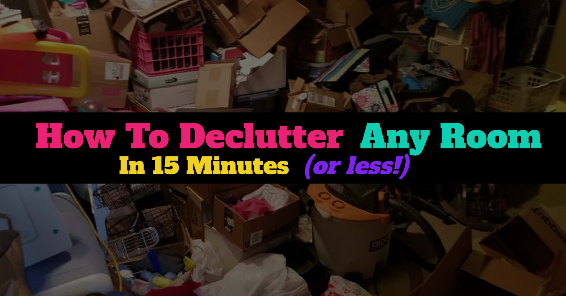 declutter any room in 15 minutes header