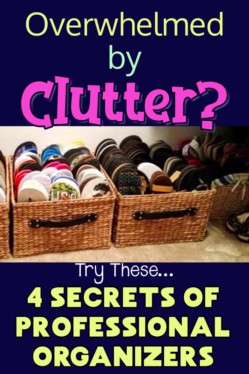 professional home organizers near me use these tips and tricks to stop being overwhelmed by clutter. Go from overwhelmed to organized... and clutter-free