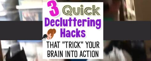 3 Quick Decluttering Hacks That Trick Your Brain Into Action