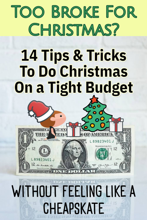 How To Do Christmas CHEAP When You're Broke and on a VERY Tight Budget (without feeling like a cheapskate!)