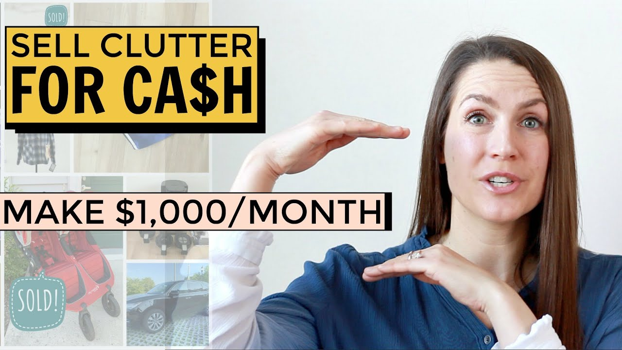 Turn Your Clutter Into CASH – How (and WHERE) To Get Cash For The Clutter In Your Home