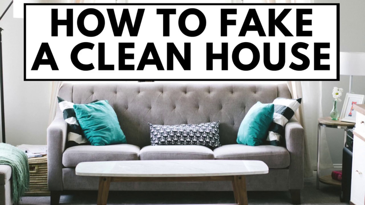 Cleaning for company and unexpected guests - how to FAKE a clean house