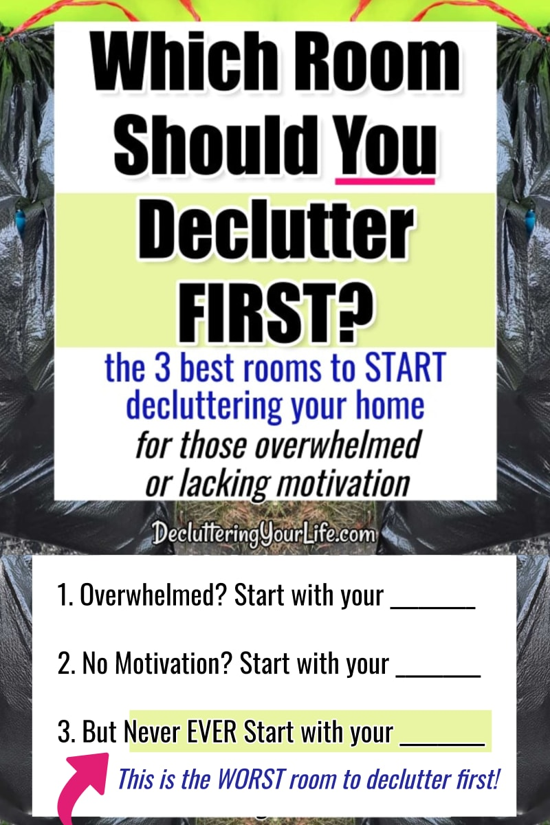 decluttering strategies and secrets that actually work. my house is so cluttered i don't know where to start - this is best room to start decluttering if you're overwhelmed with too much stuff or have a normal messy house thinking my house overwhelms me - declutter your home checklist for which room to start.