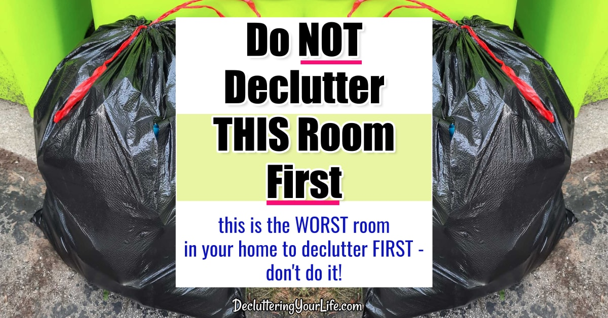 Declutter your home tips - where to START decluttering when overwhelmed - the best room to start and other decluttering mistakes to avoid