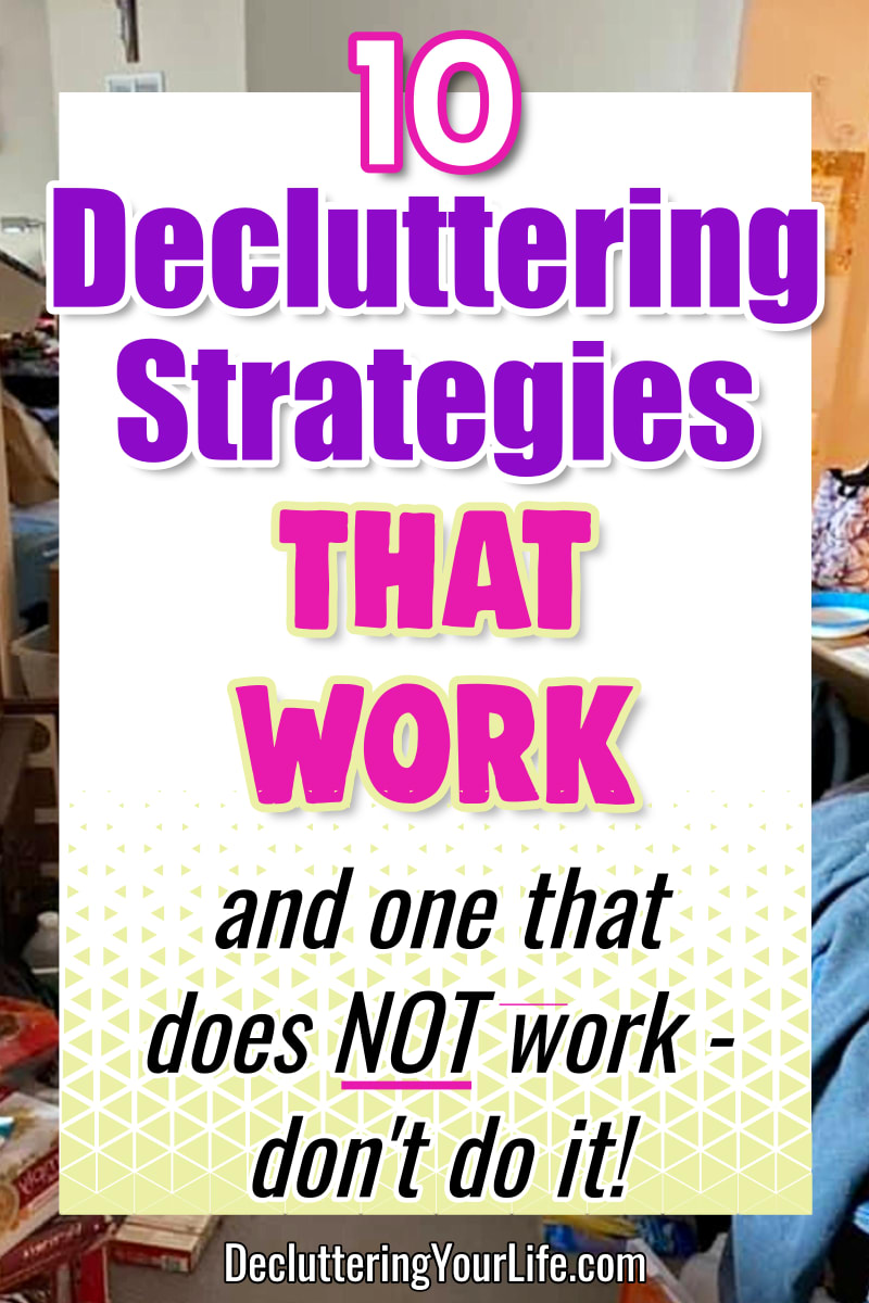 Decluttering Strategies that WORK - don't hide the clutter in your home, learn these strategies for decluttering your home in one day or declutter a room in 30 minutes even if feeling overwhelmed by your clutter mess house or normal messy house
