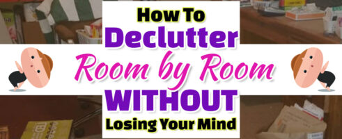 How To Declutter Room by Room WITHOUT Getting Overwhelmed